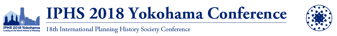 IPHS 2018 Yokohama 18th International Planning History Society Conference